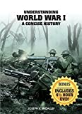 Understanding World War I: A Concise History by Joseph V Micallef (2014-09-30)