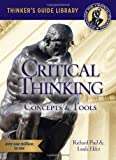 The Miniature Guide to Critical Thinking-Concepts and Tools (Thinkers Guide)