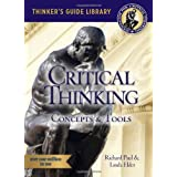 The Miniature Guide to Critical Thinking: Concepts and Tools ~ Richard Paul