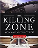 img - for The Killing Zone: How & Why Pilots Die, Second Edition book / textbook / text book