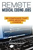 Remote Medical Coding Jobs: 60 Companies that hire Medical Coders