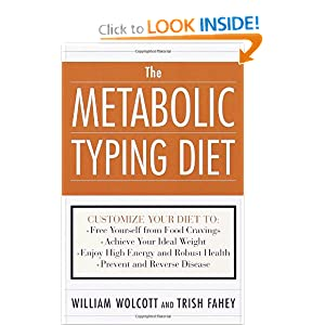 The Metabolic Typing Diet Customize Your