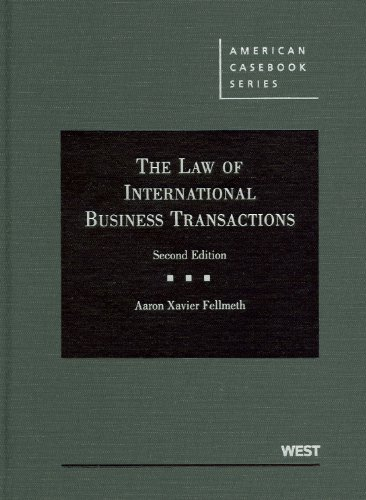 The Law of International Business Transactions, 2d (American Casebooks)