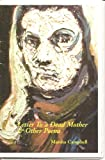 img - for Letter to a Dead Mother and Other Poems book / textbook / text book