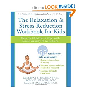 The Relaxation and Stress Reduction Workbook for Kids: Help for Children to Cope with Stress, Anxiety, and Transitions (Instant Help) ebook