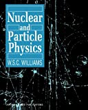 img - for Nuclear and Particle Physics book / textbook / text book