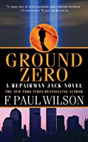Ground Zero (Repairman Jack Novels)