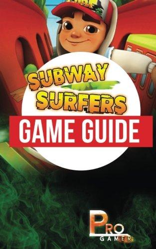 Subway Surfers Game Guide [Gamer, Pro] (Tapa Blanda)