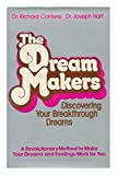 img - for The Dream Makers: Discovering Your Breakthrough Dreams book / textbook / text book