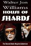 House of Shards (Maijstral Series)