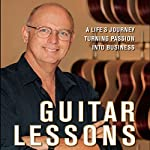 Guitar Lessons: A Life's Journey Turning Passion into Business | Bob Taylor