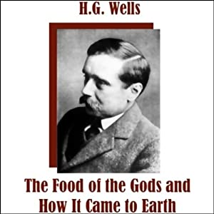The Food of the Gods Audiobook