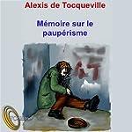 Mémoire sur le paupérisme | Alexis Tocqueville