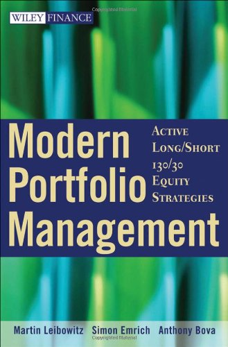 Modern Portfolio Management: Active Long/Short 130/30 Equity Strategies (Wiley Finance)