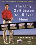 The Only Golf Lesson You'll Ever Need...