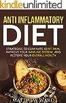 Anti Inflammatory Diet: Strategies to...