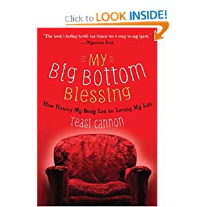 My Big Bottom Blessing: How Hating My Body Led to Loving My Life