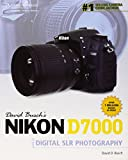 David Busch?s Nikon D7000 Guide to Digital SLR Photography