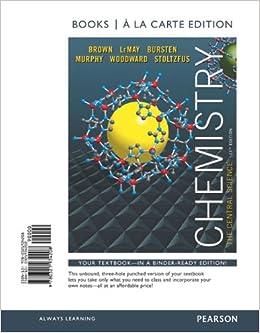 Chemistry: The Central Science, Books a la Carte Edition (13th Edition