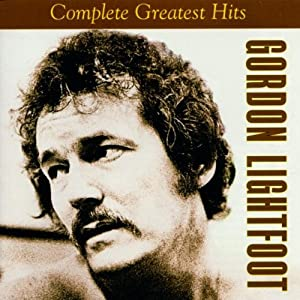 Gordon Lightfoot - Complete Greatest Hits from Rhino