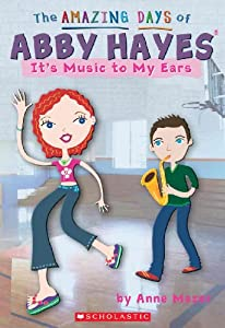 It's Music To My Ears (Turtleback School & Library Binding Edition) (Amazing Days of... by Anne Mazer