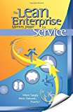 img - for The Lean Enterprise Memory Jogger for Service: Where Supply Meets Demand... Exactly! book / textbook / text book