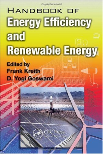 Handbook of Energy Efficiency and Renewable Energy (Mechanical and Aerospace Engineering Series)