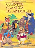 Cuentos Clasicos de Animales (Spanish Edition) (8424154401) by Kincaid, Eric