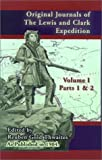 Original Journals of the Lewis and Clark Expedition, Volume 1