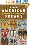 Asian American Dreams: The Emergence...