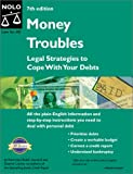 img - for Money Troubles: Legal Strategies to Cope With Your Debts book / textbook / text book