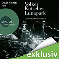 Lunapark (Gereon Rath 6) Hörbuch
