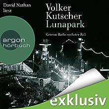 Lunapark (Gereon Rath 6) Hörbuch von Volker Kutscher Gesprochen von: David Nathan