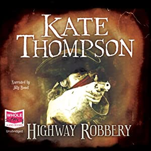 Highway Robbery | [Kate Thompson]
