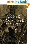 An Eye for an Eye: A Global History o...