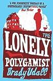 Lonely Polygamist (0099498030) by Udall, Brady