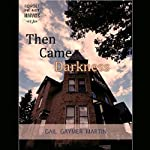 Then Came Darkness: Christian Romantic Suspense | Gail Gaymer Martin