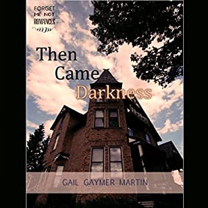 Then Came Darkness Audiobook