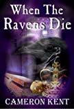 img - for When the Ravens Die book / textbook / text book