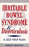 img - for Irritable Bowel Syndrome and Diverticulitis: A Self-Help Plan book / textbook / text book