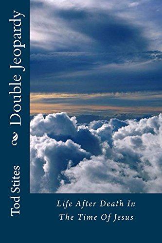 double-jeopardy-life-after-death-in-the-time-of-jesus-english-edition