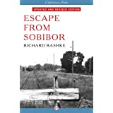 Escape from Sobibor: Revised and Updated Edition ~ Richard Rashke