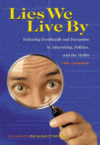 Lies We Live By: Defeating Doubletalk and Deception in...