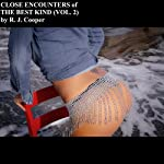 Close Encounters of the Best Kind, Vol.2   R. J. Cooper