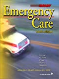Emergency Care (9th Edition) (0130157929) by Limmer, Daniel