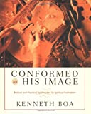 img - for Conformed to His Image: Biblical and Practical Approaches to Spiritual Formation book / textbook / text book