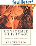 Conformed to His Image: Biblical and...