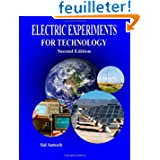 Electric Experiments for Technology Second Edition