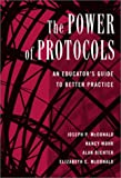 img - for The Power of Protocols: An Educator's Guide to Better Practice (The Series on School Reform) book / textbook / text book