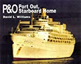 David L. Williams P&O: Port Out, Starboard Home